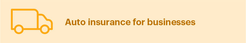 Auto insurance for businesses